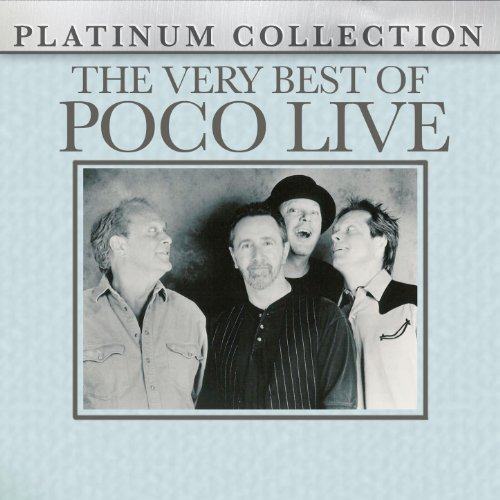 The Very Best Of Poco - Live (The Best Of Poco)