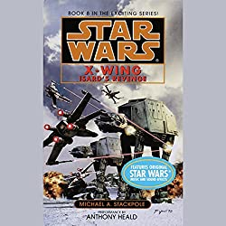 Star Wars: The X-Wing Series, Volume 8: Isard's Revenge