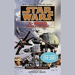 Star Wars: The X-Wing Series, Volume 8: Isard's Revenge