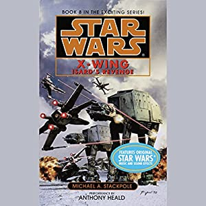 Star Wars: The X-Wing Series, Volume 8: Isard's Revenge Audiobook