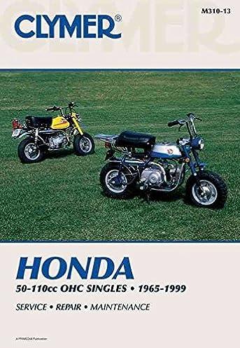 clymer honda 50 110cc ohc singles 1965 1999 service repair rh amazon com Honda Urban Express Honda Super Cub