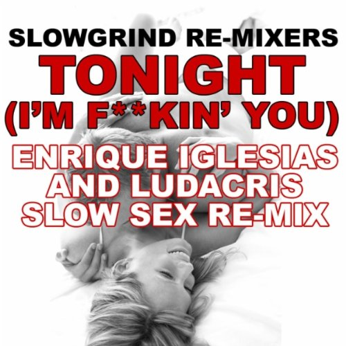 Tonight (i'm lovin' you) enrique iglesias download or listen.