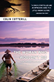 The Woman Who Wouldn't Die (Dr. Siri Mysteries Book 9)