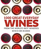 1000 Great Everyday Wines, Dorling Kindersley Publishing Staff, 1465408576
