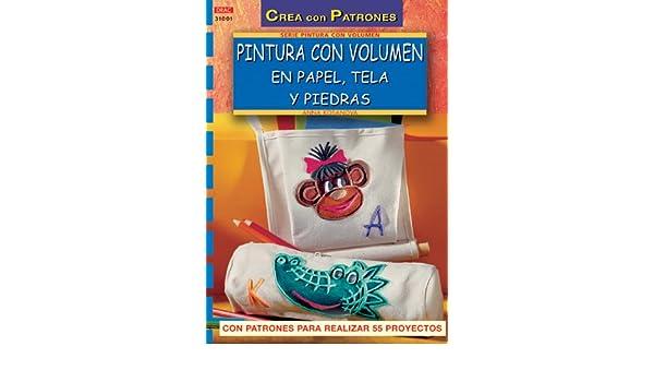 Pintura con volumen en papel, tela y piedras: Anna Kosanova: 9788496365353: Amazon.com: Books