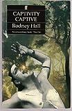 Captivity Captive by Rodney Hall front cover