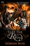 Take the Reins (Rifts Series, Book 1)
