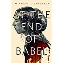 At the End of Babel: A Tor.Com Original