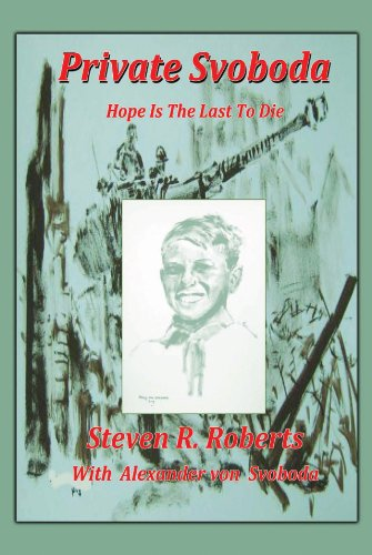 Private svoboda hope is the last to die ebook steven roberts private svoboda hope is the last to die by roberts steven fandeluxe Document
