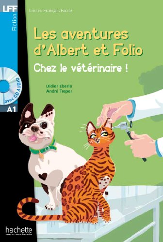 Albert et Folio - Chez le vétérinaire + CD Audio MP3: Albert Et Folio - Chez Le Veterinaire + CD Audio MP3