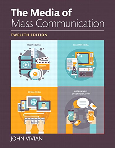 133931218 - Media of Mass Communication, The, Books a la Carte (12th Edition)
