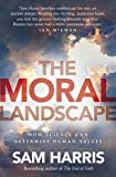 """The Moral Landscape - How Science Can Determine Human Values"" av Sam Harris"