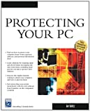 Protecting Your PC (General Computing Series)
