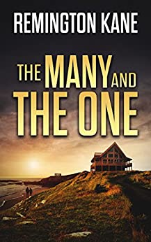 The Many and The One (The Ocean Beach Island Series Book 1) by [Kane, Remington]