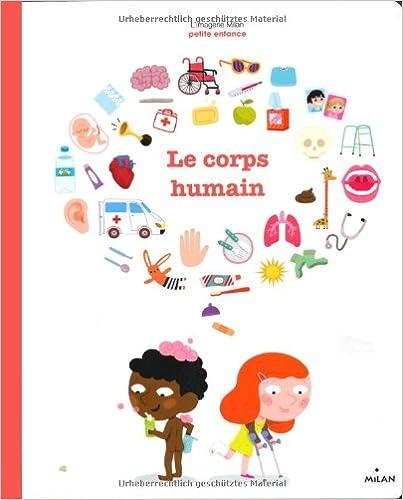 Livre gratuits en ligne Le Corps humain pdf, epub ebook