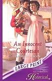 An Innocent Courtesan (Mills & Boon Historical Romance)