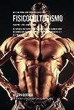 Recetas para Construir Músculo para Fisicoculturismo, para Pre y Post Competencia: Recupérese más rápido y mejore su desempeño, alimentando su cuerpo ... músculo y destruir la grasa (Spanish Edition)