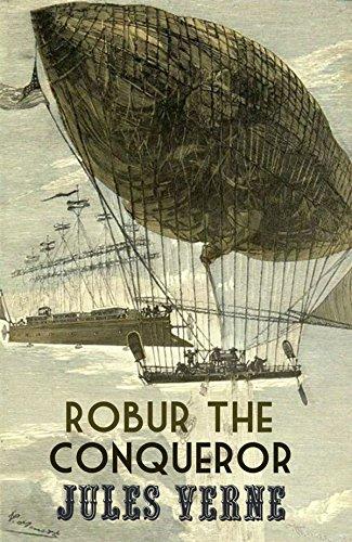Robur the Conqueror (Annotated)