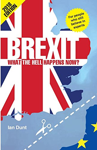 Brexit: What the Hell Happens Now?: A Quick Guide to Britain's Biggest Issue