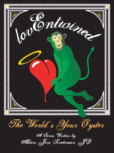 THE WORLD IS YOUR OYSTER! A mini-romance set in Venice, Italy between the filmaker and the artist (lovENTWINED Book 3)