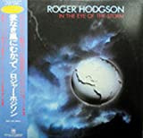 Roger Hodgson ?- In The Eye Of The Storm Japan Pressing with OBI AMP-28110