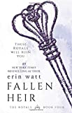 Fallen Heir (Royals) (Volume 4)