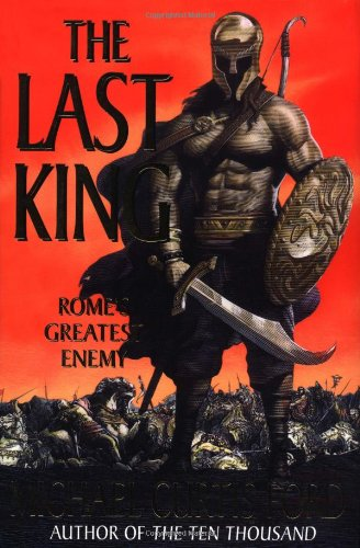 The Last King: Rome's Greatest Enemy pdf