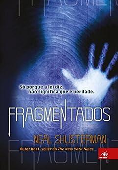 Fragmentados por [Shusterman, Neal]
