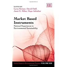 Market Based Instruments: National Experiences in Environmental Sustainability