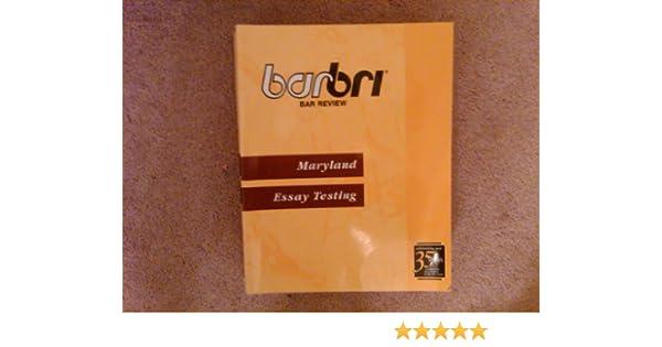 Barbri Bar Review Maryland Essay Testing (Barbri Bar Review ...