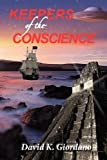 Keepers of the Conscience, David K. Giordano, 1935018515
