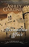 The Alexandria Affair (Captain Lacey Regency Mysteries) (Volume 11) by  Ashley Gardner in stock, buy online here