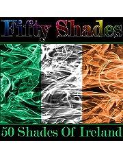 Fifty Shades of Ireland