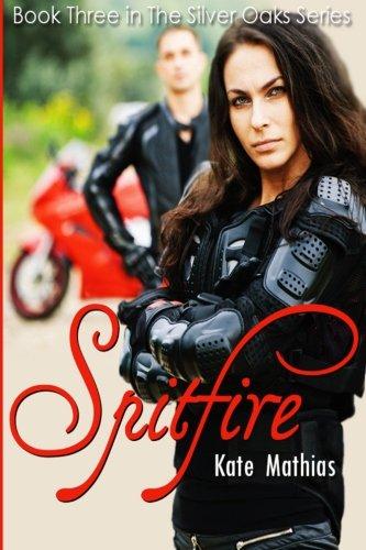 Spitfire (The Silver Oaks Series) (Volume 3) ebook