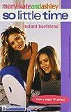 Instant Boyfriend, Mary-Kate Olsen and Ashley Olsen, 0007144482