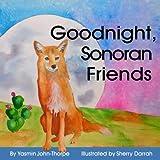 Goodnight Sonoran Friends