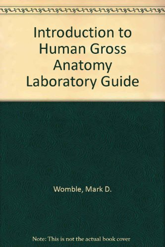 Laboratory Guide for Introduction to Human Gross Anatomy