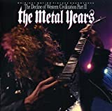 Decline of Western Civilization: Metal Years by Various Artists (2011-04-05)