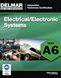 ASE Test Preparation - A6 Electricity and Electronics (Ase Test Preparation Series) by Delmar (2011-06-20)