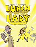 img - for Lunch Lady And The Author Visit Vendetta (Turtleback School & Library Binding Edition) book / textbook / text book