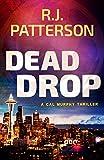 Dead Drop (A Cal Murphy Thriller Book 9)