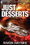 Just Desserts: Hal Spacejock 3: Volume 3