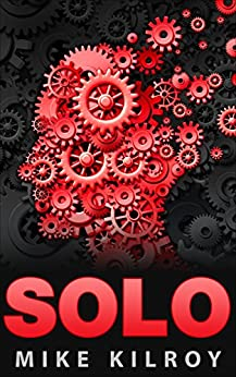Solo by [Kilroy, Mike]