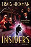 The Insiders, Craig Hickman, 143926354X