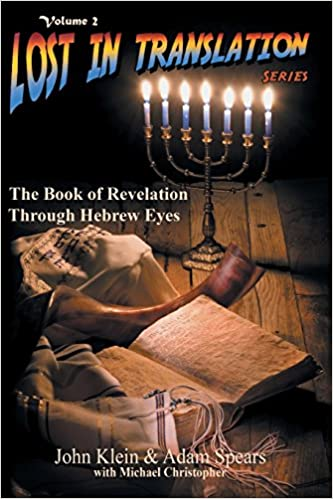 The Book of Revelation Through Hebrew Eyes (Lost in Translation 2)