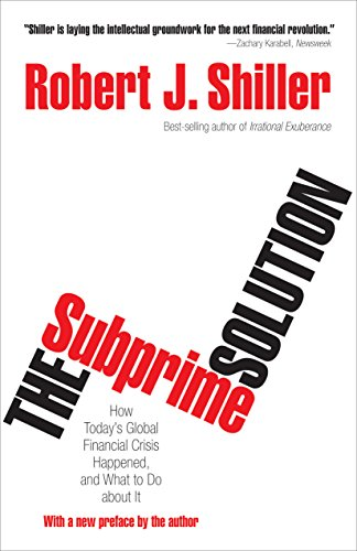 Amazon the subprime solution how todays global financial the subprime solution how todays global financial crisis happened and what to do about fandeluxe Image collections