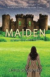 Maiden (The Maiden Trilogy Book 1)