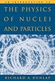 img - for An Introduction to the Physics of Nuclei and Particles book / textbook / text book