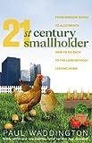 21st-Century Smallholder, Paul Waddington, 1905811160