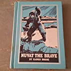 Nuvat the Brave, an Eskimo Robinson Crusoe…